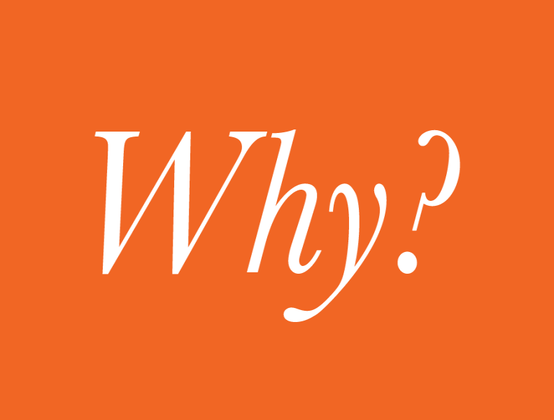I Get That's Your What…But What's Your Why?